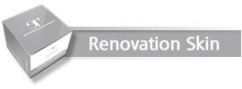 Renovation Skin